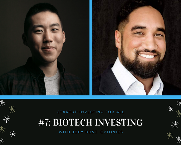 SIFA#7: Biotech Investing with Joey Bose, Cytonics