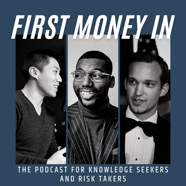 'First Money In' Podcast: Episode 1